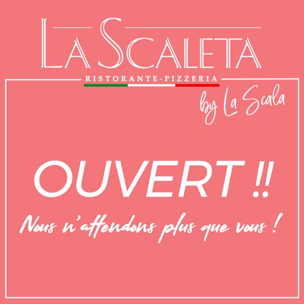 Réouverture de vos restaurants La Scaleta